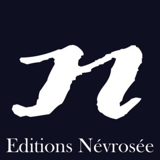 Éditions Névrosée